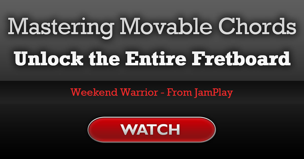 Mastering Movable Chords Unlock The Fretboard