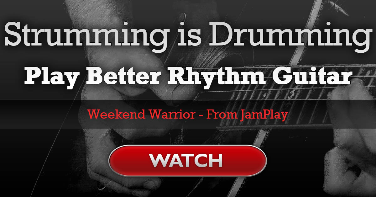Strumming Is Drumming Enhance Your Rhythm Guitar