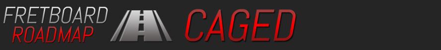 Fretboard Roadmap: CAGED