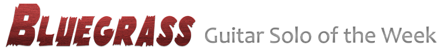 Bluegrass Guitar Solo of the Week Guitar Course